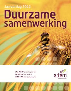 Jaarverslag Attero 2012 Duurzame Samenwerking